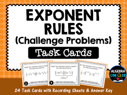 exponent rules challenge problems task cards by algebracorner