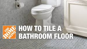 how to tile a bathroom floor the home depot youtube