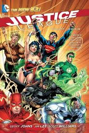 Justice League Justice League Vol 1 Origin The New 52