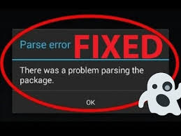 parse error while installing apk file how to fix parse error android apk installation