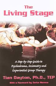the living stage a step by step guide to psychodrama sociometry