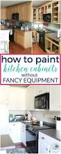 how to paint kitchen cabinets without fancy equipment how to paint kitchen cabinets without sanding