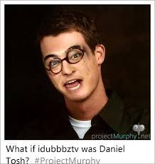 Tosh 0 Meme - meme what if idubbbztv was daniel tosh project murphy imgur