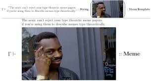Typed Memes - type theoretic memetics is now a thing k well typed