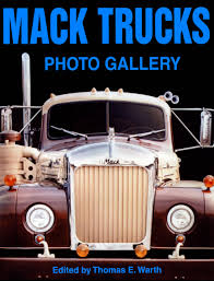 used mack trucks mack trucks photo gallery thomas e warth 9781583883228 amazon