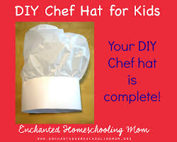 remy u0027s diy chef hat craft for kids enchanted homeschooling mom