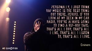 The Best Of The Quot - top 25 rap quotes of 1000 a z quotes