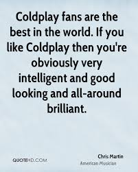 coldplay what if chris martin quotes quotehd