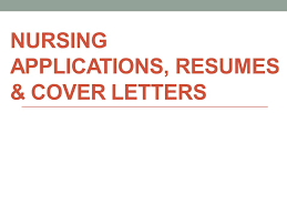nursing applications resumes u0026 cover letters applications what