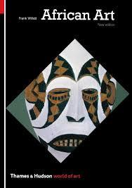 african art third edition world of art frank willett