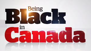 cbc news being black in canada 2016