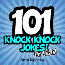 buy knock knock jokes for kids funny knock knock jokes for kids