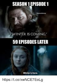 Winter Is Coming Meme - 25 best memes about winter is coming winter is coming memes