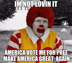 Vote For Me Meme - ronald mcdonald trump imgflip