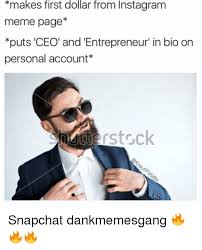 Meme Page - makes first dollar from instagram meme page puts ceo and