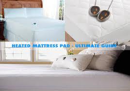 best heated mattress pad ultimate guide u0026 top 5 picks 2017