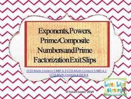 exponents powers u0026 prime factorization exit slips freebie tpt