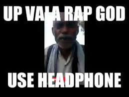 Eminem Rap God Meme - up wala rap god use headphones gali rap god super sonic rap god