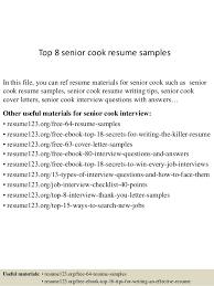 Cook Resume Examples by Top 8 Senior Cook Resume Samples 1 638 Jpg Cb U003d1432888236