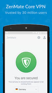 zenmate for android zenmate vpn for android free and software reviews