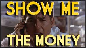 Show Me The Money Meme - show me the money