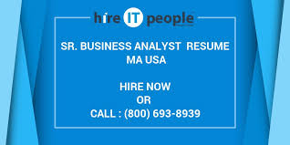 Senior Business Analyst Resume Sr Business Analyst Resume Ma Usa Hire It People We Get It Done