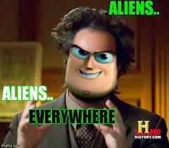 Giorgio Tsoukalos Aliens Meme - giorgio lightyear imgflip