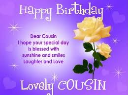 Happy Birthday Wishes For A Cousin Happy Birthday Wishes For Cousin Sister Birthday Messages