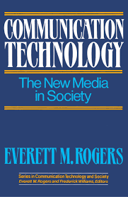 communication technology book by everett m rogers official