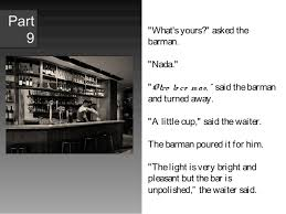 hemingway a clean well lighted place hemingways use of the concept of nada characterization in a clean