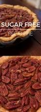 pecan pie thanksgiving best 25 sugar free pecan pie ideas on pinterest dairy free