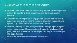 Smarter Technologies Smart Cities Technology And The City Analyzing The Future Of