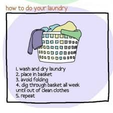 Folding Laundry Meme - how to do your laundry l wash and dry laundry 2 place in basket 3