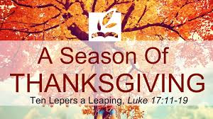 a season of thanksgiving ten lepers a leaping message three