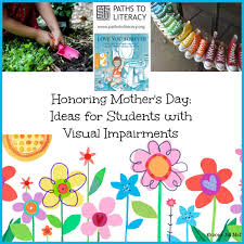 honoring mother u0027s day ideas for students who are blind or