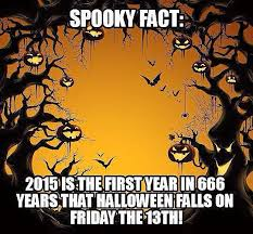 Friday The 13 Meme - halloween 2015 on friday the 13th