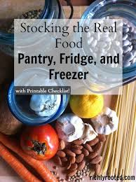 stocking the real food pantry fridge and freezer with printable