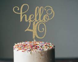 40 cake topper 40 cake topper etsy
