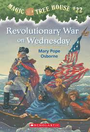 magic tree house thanksgiving on thursday revolutionary war on wednesday by mary pope osborne scholastic