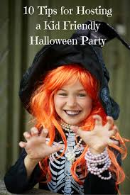 Family Friendly Halloween Costumes by 10 Tips For Hosting A Kid Friendly Halloween Party Katarina U0027s