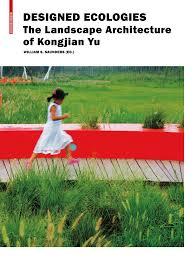 the landscape architecture of kongjian yu topos