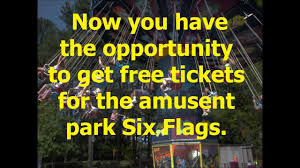 Coupons For 6 Flags How To Get Free Tickets To Six Flags For Free Youtube