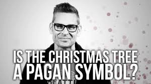 635 is the christmas tree a pagan symbol youtube