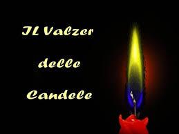 walzer delle candele il valzer delle candele authorstream
