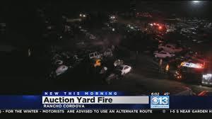 lexus junkyard rancho cordova fire at auto auction yard in rancho cordova was not arson cbs13