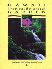 Kona Botanical Gardens Hawaii Tropical Botanical Garden A Garden In A Valley On The