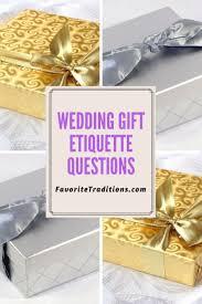 wedding gift etiquette wedding gift etiquette questions
