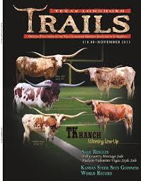 november 2015 texas longhorn trails magazine by texas longhorn