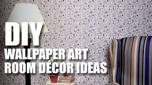 diy wallpaper art diy room decor ideas mad stuff with rob