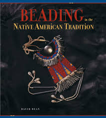 beading in the native american tradition david dean